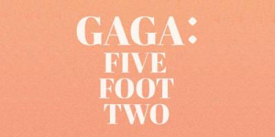 SPOILERS: Lo que veremos en Gaga: Five Foot Two