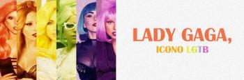 ¿Por qué Lady Gaga es un icono LGTB?
