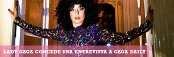 Entrevista de Lady Gaga para Gaga Daily